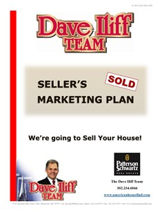 Click the photo to see a preview of the Dave Iliff Team's extensive SELLER'S MARKETING PLAN!